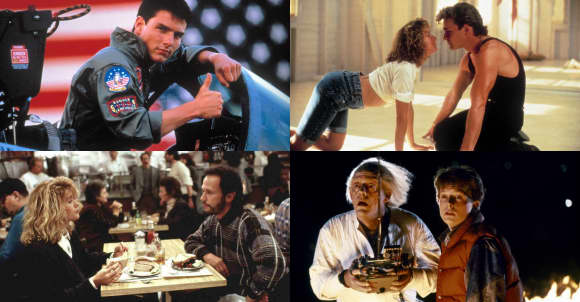 """Top Gun"", ""Dirty Dancing"", ""When Harry met Sally..."", ""Back to the Future"""